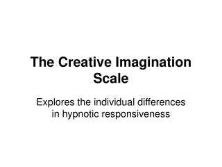 The Creative Imagination Scale