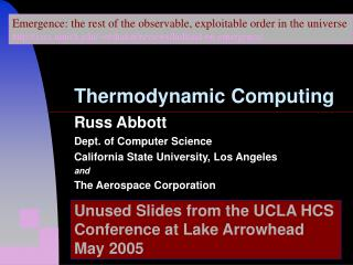 Russ Abbott Dept. of Computer Science California State University, Los Angeles and
