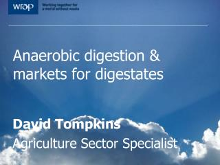 Anaerobic digestion & markets for digestates