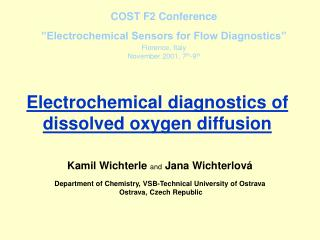 Electrochemical diagnostics of dissolved oxygen diffusion