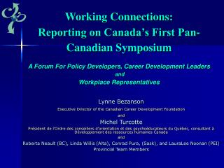 Lynne Bezanson Executive Director of the Canadian Career Development Foundation and