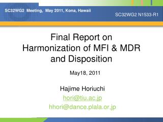 Final Report on Harmonization of MFI & MDR and Disposition