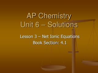 AP Chemistry Unit 6 – Solutions