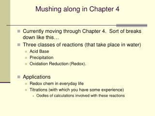 Mushing along in Chapter 4