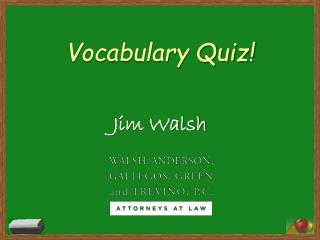 Vocabulary Quiz!