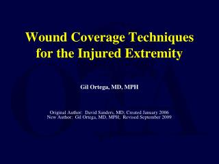 Wound Coverage Techniques for the Injured Extremity