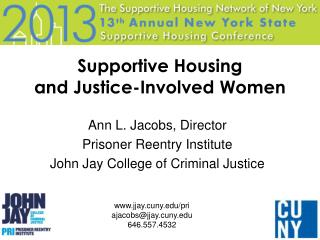 Supportive Housing  and Justice-Involved Women