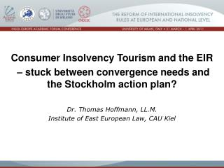 Consumer Insolvency Tourism and the EIR