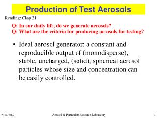 Production of Test Aerosols