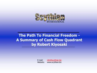 The Path To Financial Freedom -  A Summary of Cash Flow Quadrant by Robert Kiyosaki