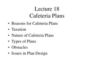 Lecture 18 Cafeteria Plans