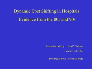 Dynamic Cost Shifting in Hospitals: Evidence from the 80s and 90s