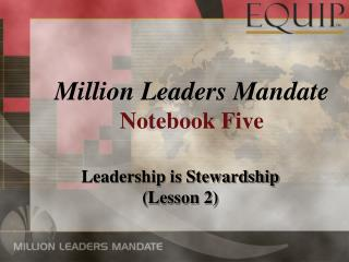 Leadership is Stewardship (Lesson 2)