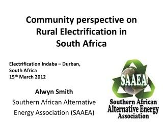 Community perspective  on Rural Electrification in South Africa