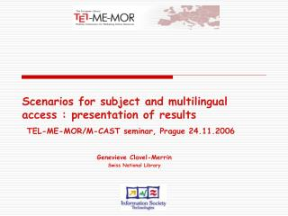 Scenarios for subject and multilingual access : presentation of results