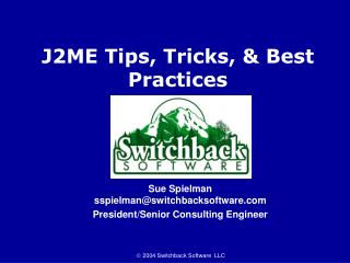 J2ME Tips, Tricks, & Best Practices
