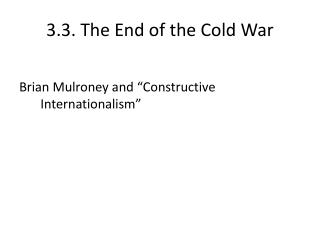 3.3. The End of the Cold War