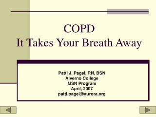 COPD It Takes Your Breath Away