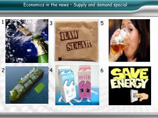 Economics in the news – Supply and demand special