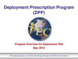 Deployment Prescription Program (DPP)