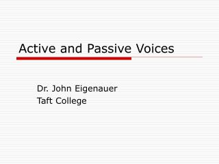 Active and Passive Voices