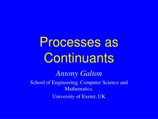 Processes as Continuants