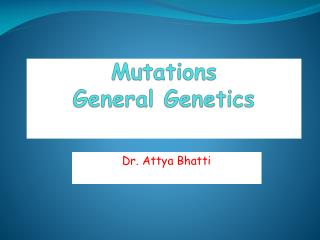 Mutations General Genetics