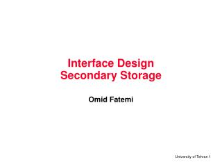 Interface Design Secondary Storage