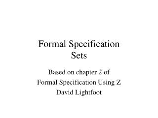 Formal Specification  Sets