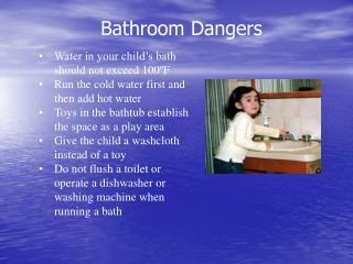 Bathroom Dangers