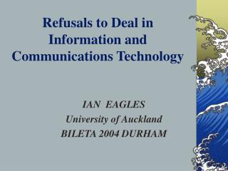 Refusals to Deal in Information and Communications Technology