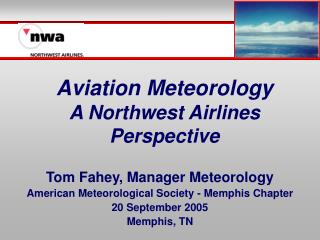 Aviation Meteorology A Northwest Airlines Perspective