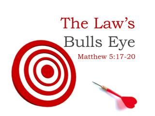 The Law's  Bulls Eye