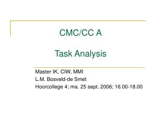 CMC/CC A Task Analysis