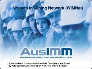Women in Mining Network (WIMNet)