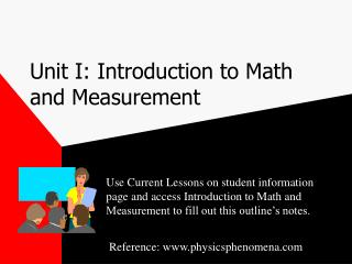 Unit I: Introduction to Math and Measurement