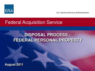 DISPOSAL PROCESS – FEDERAL PERSONAL PROPERTY