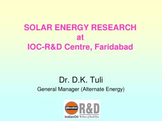 SOLAR ENERGY RESEARCH at IOC-R&D Centre, Faridabad