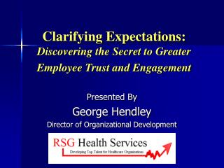 Clarifying Expectations:  Discovering the Secret to Greater Employee Trust and Engagement