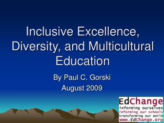 Inclusive Excellence, Diversity, and Multicultural Education