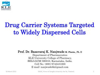 Drug Carrier Systems Targeted to Widely Dispersed Cells