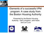 Elements of a successful IPM program: A case study from the Boston Housing Authority