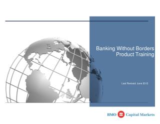 Banking Without Borders  Product Training