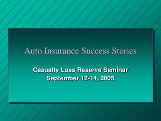 Auto Insurance Success Stories