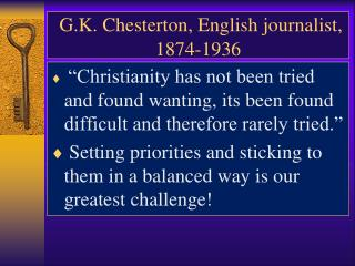 G.K. Chesterton, English journalist, 1874-1936