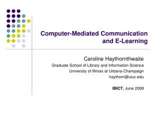 Computer-Mediated Communication  and E-Learning