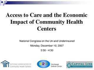 Access to Care and the Economic Impact of Community Health Centers