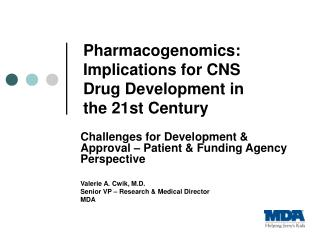 Pharmacogenomics: Implications for CNS Drug Development in the 21st Century