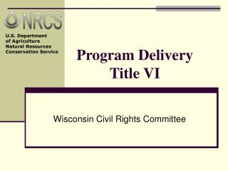 Program Delivery Title VI