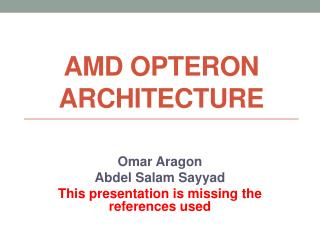 AMD OPTERON ARCHITECTURE